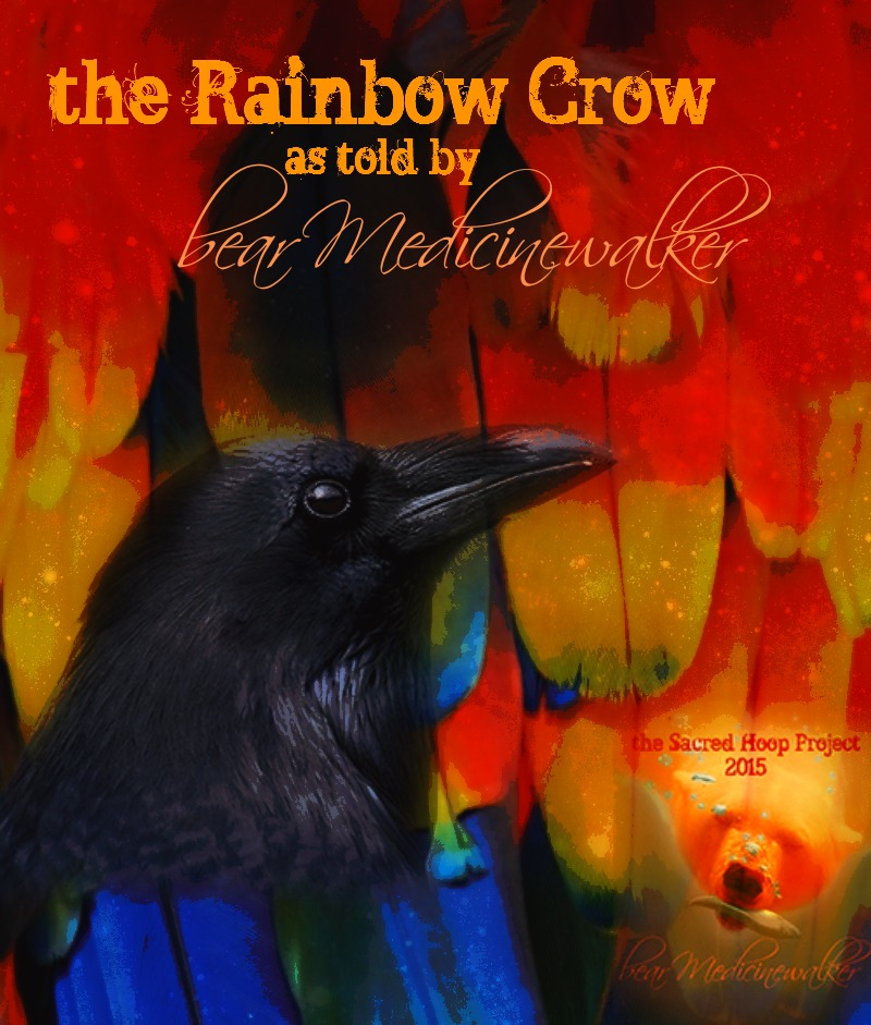 the Rainbow Crow as told by
